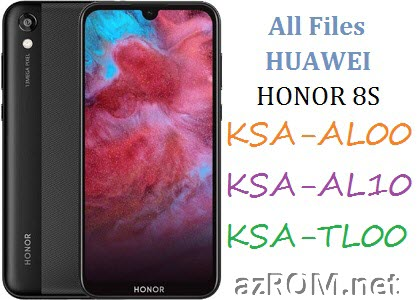All ROM Huawei Honor 8S KSA-AL00 KSA-AL10 KSA-TL00 Official Firmware